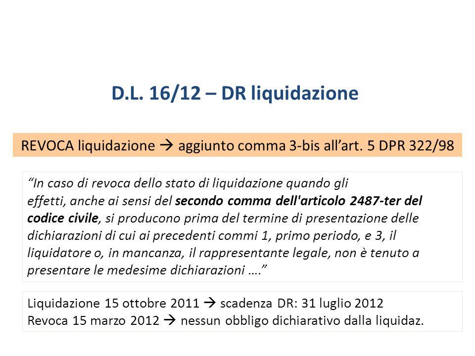 REVOCA liquidazione  aggiunto comma 3-bis all'art. 5 DPR 322/98
