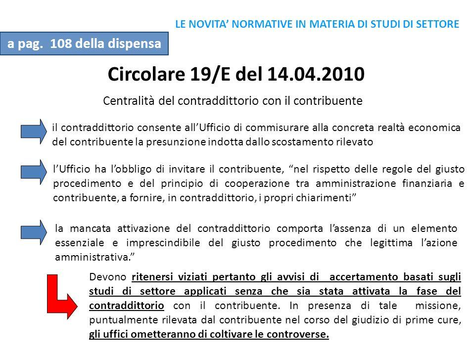 Circolare 19/E del 14.04.2010 a pag. 108 della dispensa