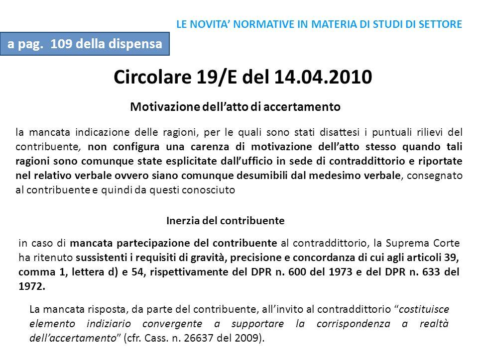 Circolare 19/E del 14.04.2010 a pag. 109 della dispensa