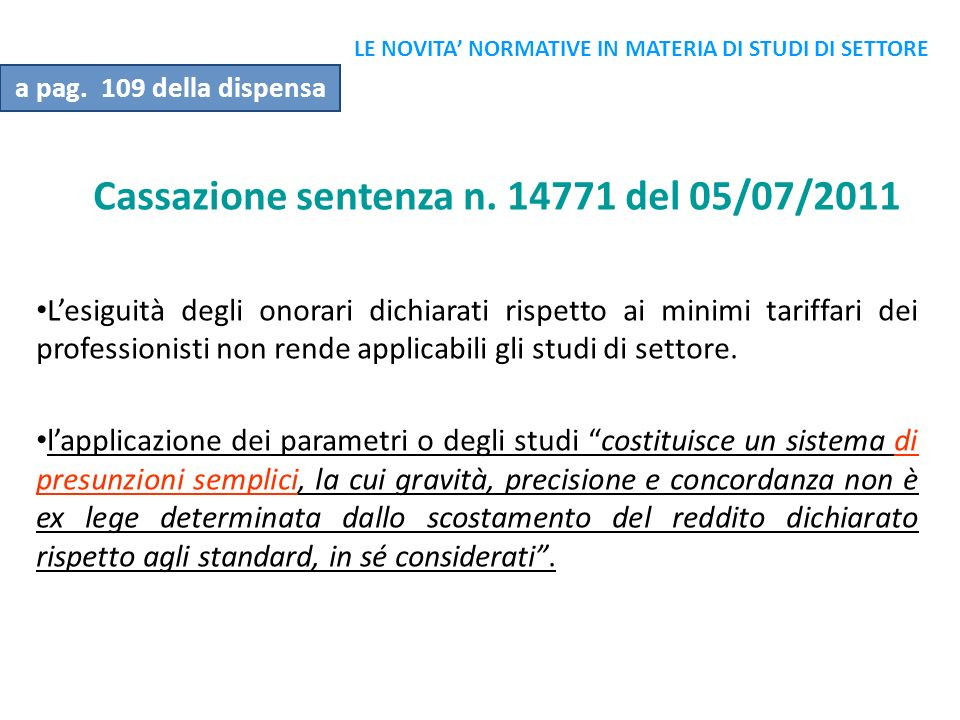 Cassazione sentenza n. 14771 del 05/07/2011