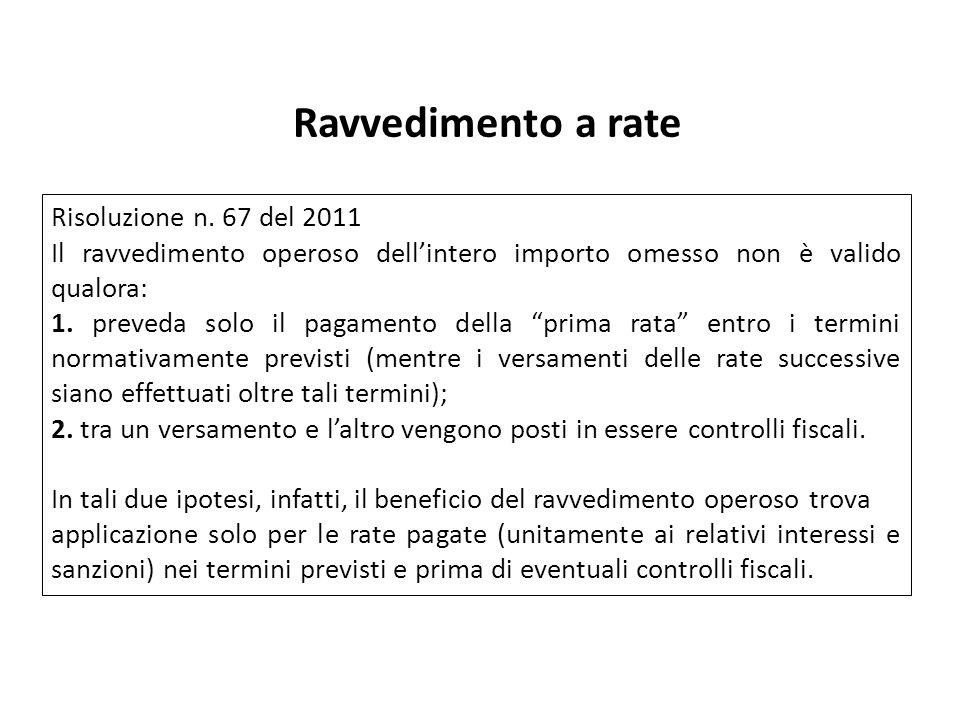 Ravvedimento a rate Risoluzione n. 67 del 2011