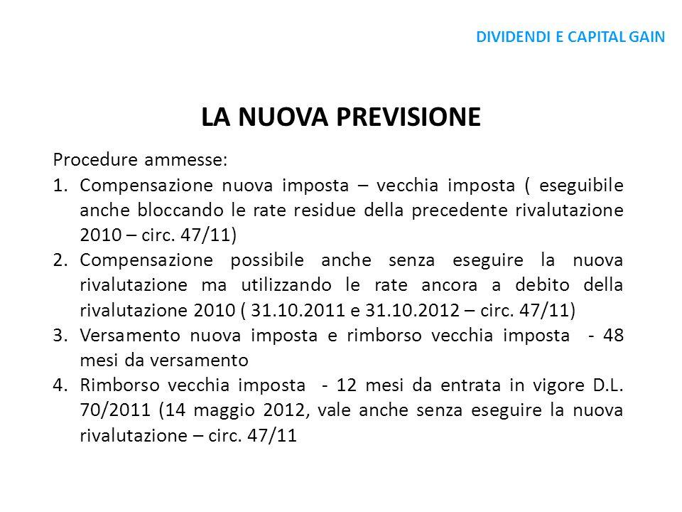 LA NUOVA PREVISIONE Procedure ammesse: