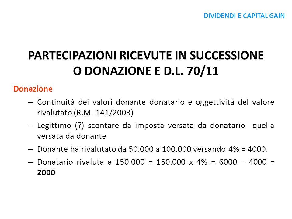 PARTECIPAZIONI RICEVUTE IN SUCCESSIONE O DONAZIONE E D.L. 70/11