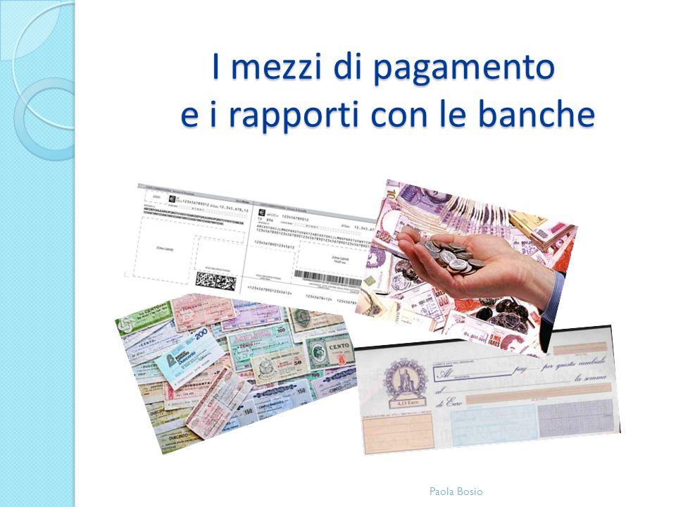 I mezzi di pagamento e i rapporti con le banche