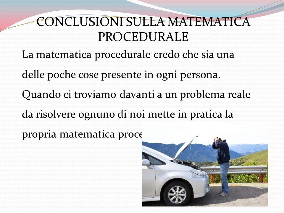 CONCLUSIONI SULLA MATEMATICA PROCEDURALE