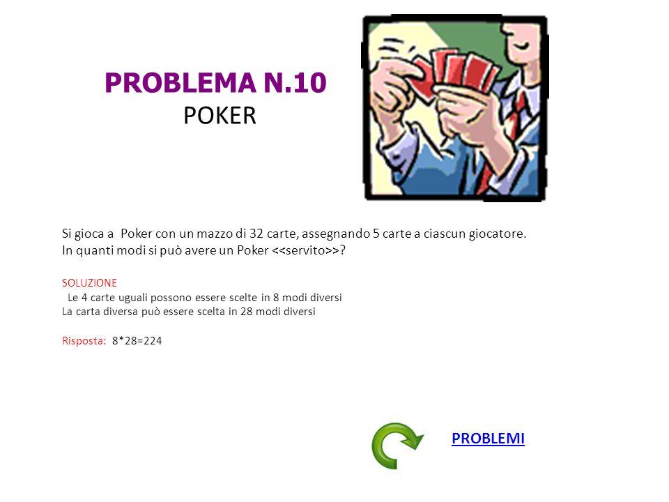 PROBLEMA N.10 POKER PROBLEMI