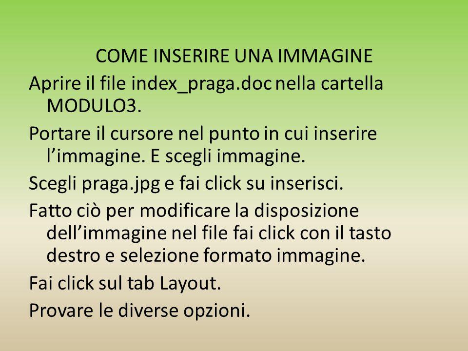 COME INSERIRE UNA IMMAGINE Aprire il file index_praga