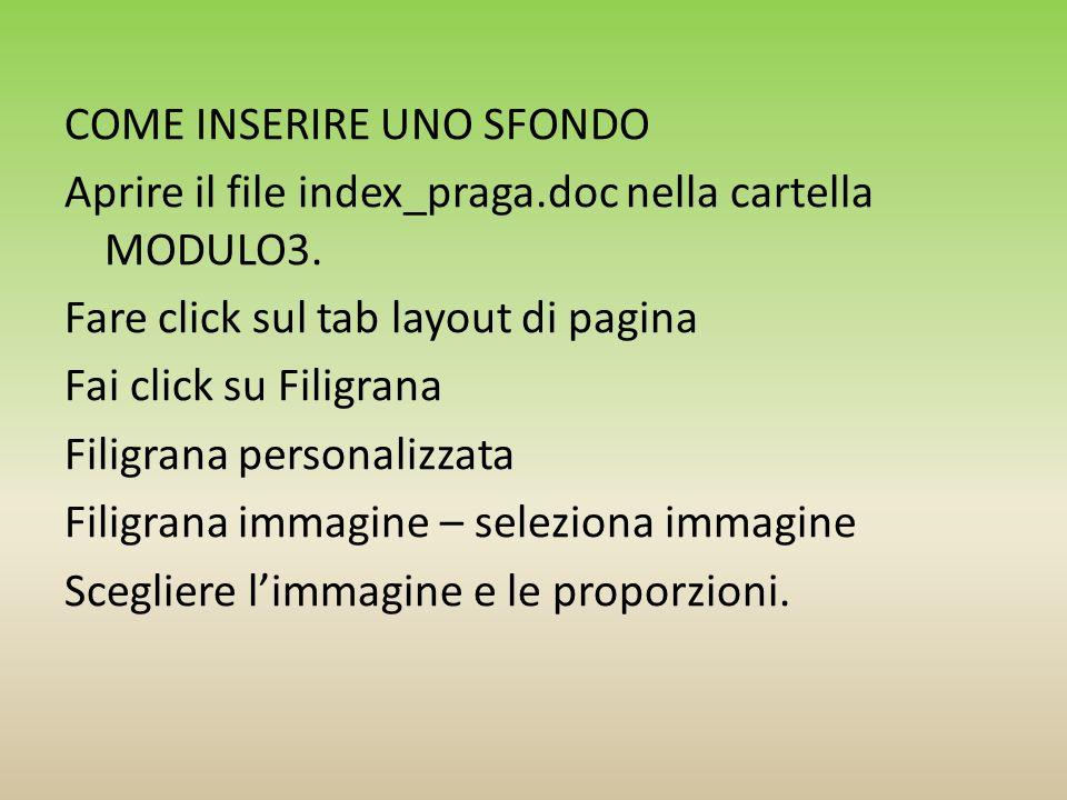 COME INSERIRE UNO SFONDO Aprire il file index_praga