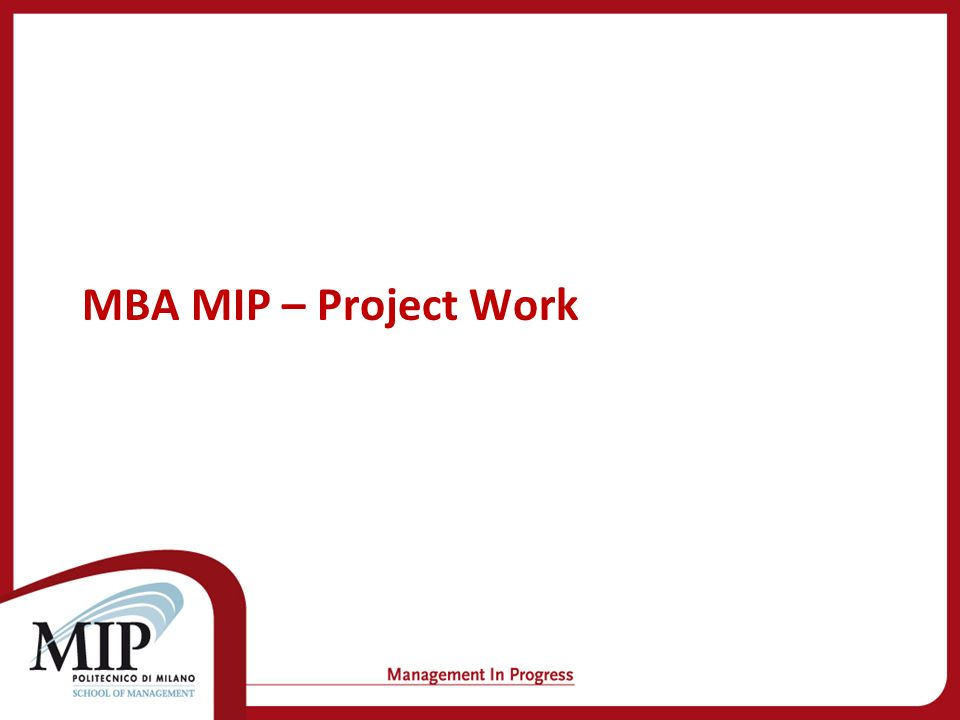 MBA MIP – Project Work