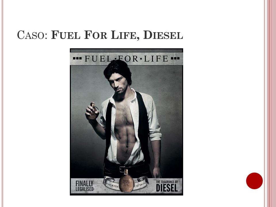 Caso: Fuel For Life, Diesel