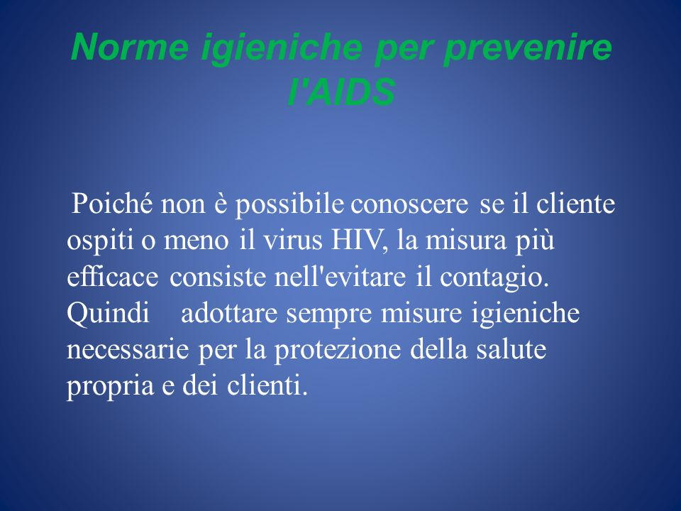 Norme igieniche per prevenire l AIDS