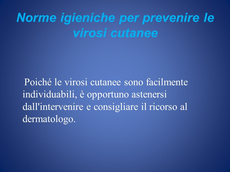 Norme igieniche per prevenire le virosi cutanee