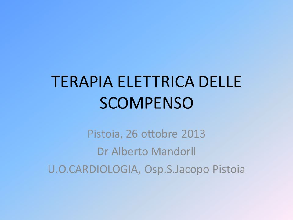 TERAPIA ELETTRICA DELLE SCOMPENSO