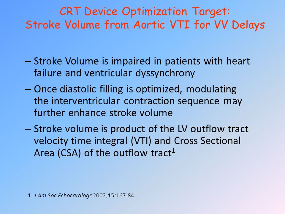 CRT Device Optimization Target: Stroke Volume from Aortic VTI for VV Delays