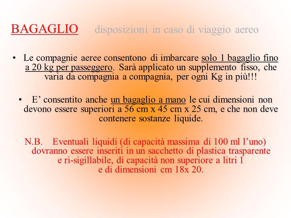 BAGAGLIO disposizioni in caso di viaggio aereo