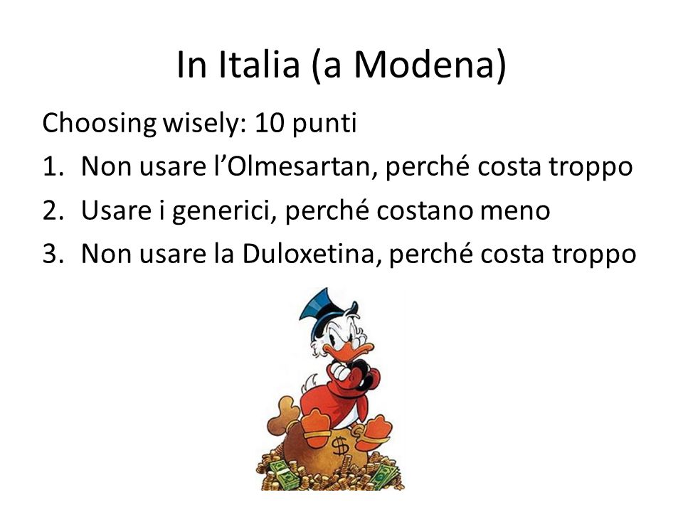 In Italia (a Modena) Choosing wisely: 10 punti