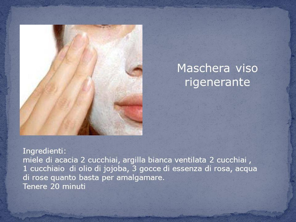 Maschera viso rigenerante Ingredienti: