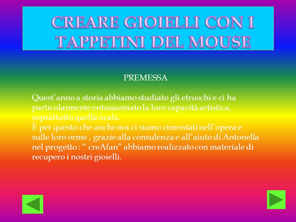 CREARE GIOIELLI CON I TAPPETINI DEL MOUSE