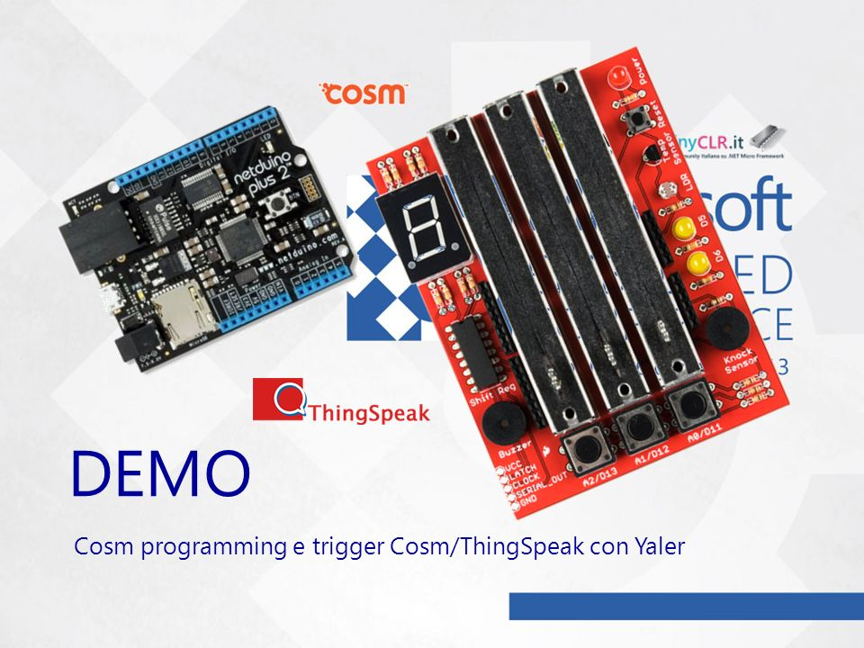 DEMO Cosm programming e trigger Cosm/ThingSpeak con Yaler