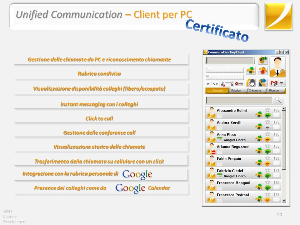 Certificato Unified Communication – Client per PC