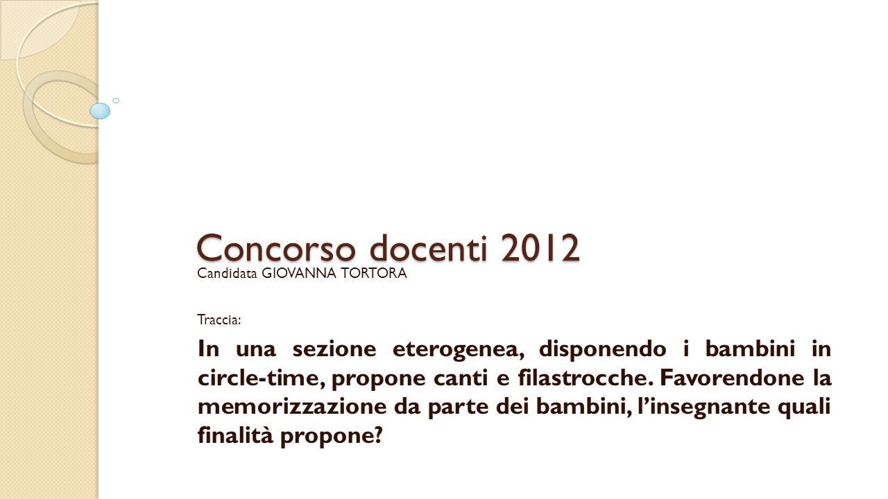Concorso docenti 2012 Candidata GIOVANNA TORTORA. Traccia: