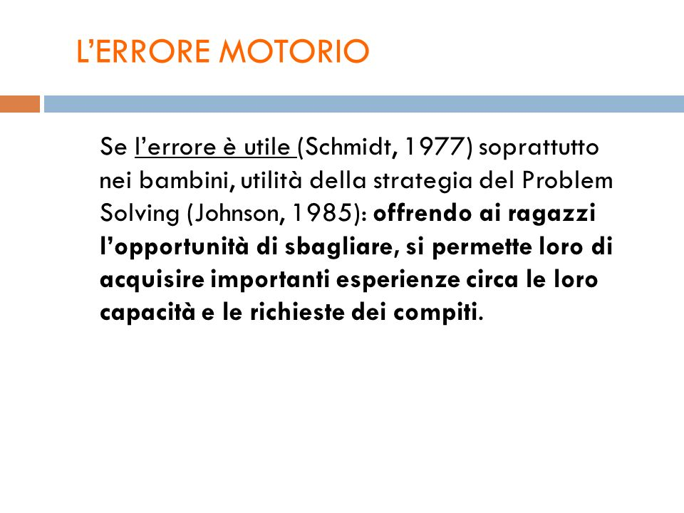 L'ERRORE MOTORIO