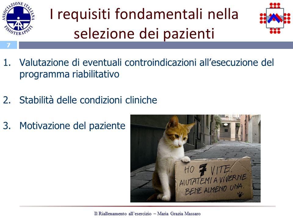 I requisiti fondamentali nella selezione dei pazienti