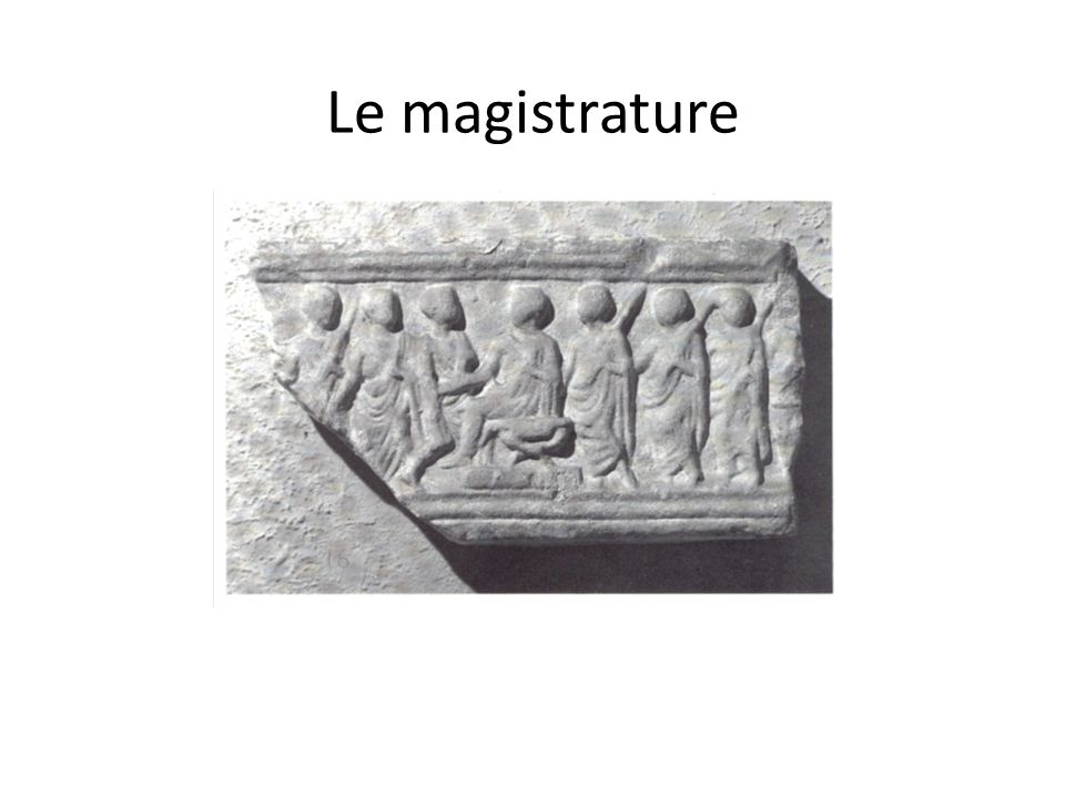 Le magistrature