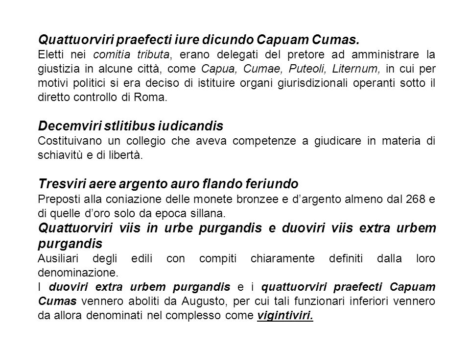 Quattuorviri praefecti iure dicundo Capuam Cumas.