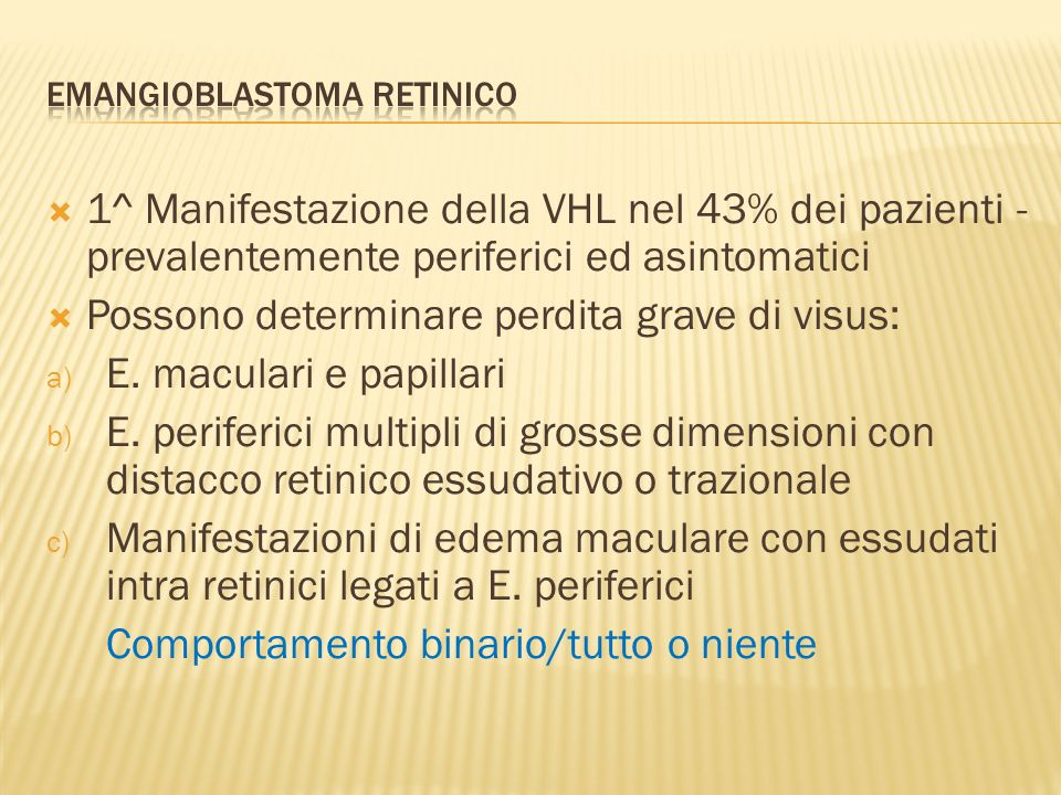 Emangioblastoma retinico