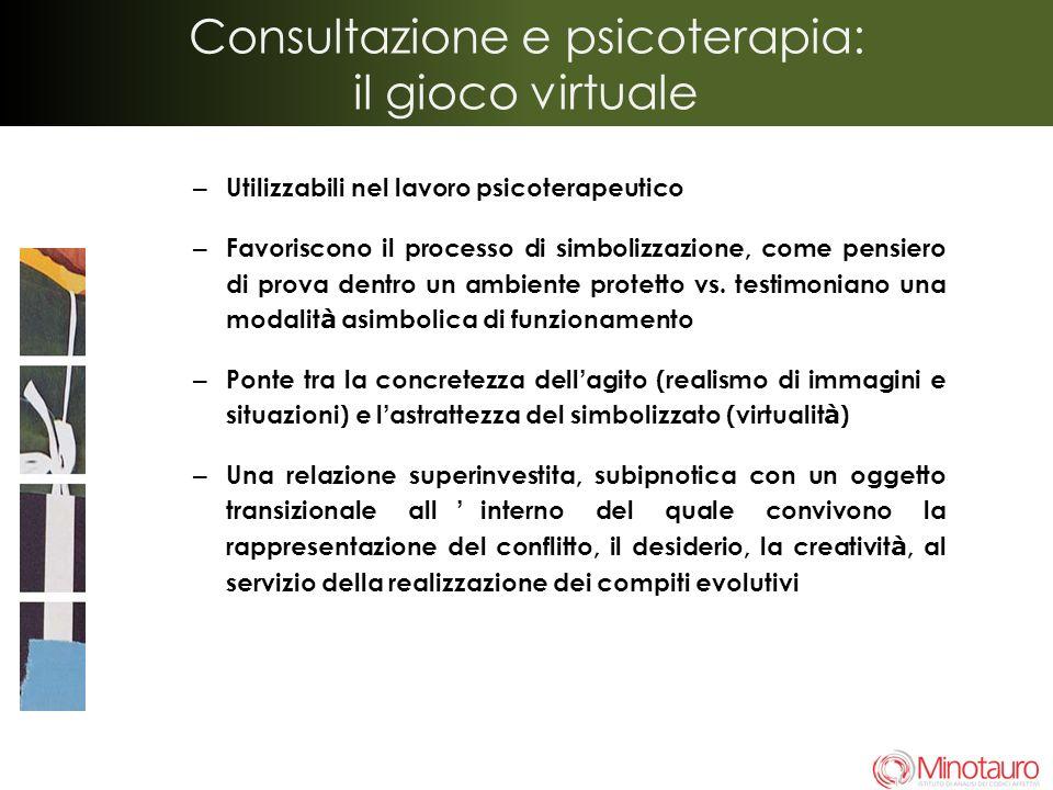 Consultazione e psicoterapia: il gioco virtuale