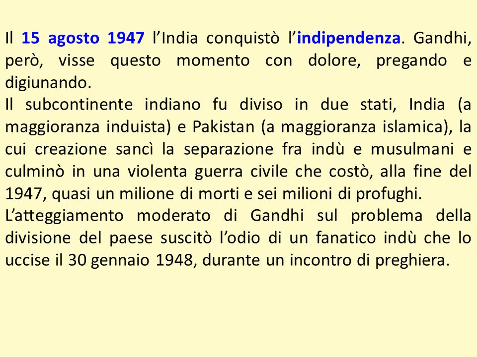 Il 15 agosto 1947 l'India conquistò l'indipendenza
