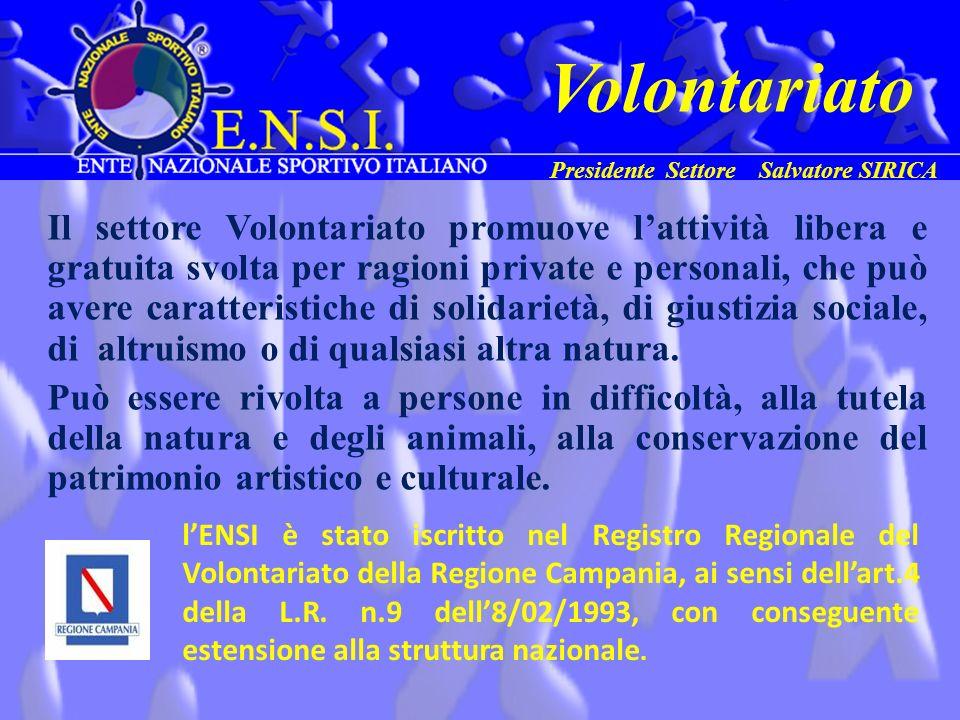Volontariato Presidente Settore Salvatore SIRICA.