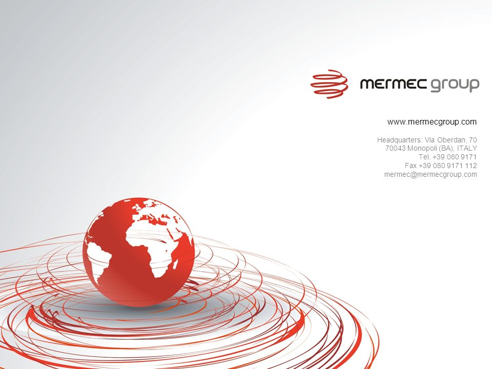 www.mermecgroup.com Headquarters: Via Oberdan, 70