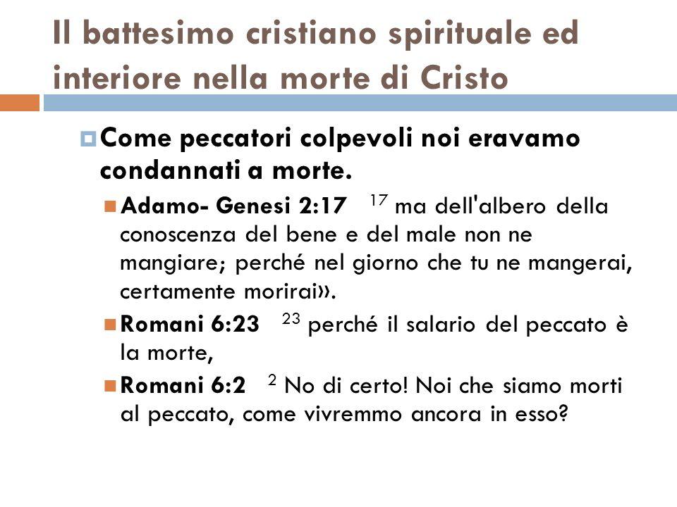 Il battesimo cristiano spirituale ed interiore nella morte di Cristo