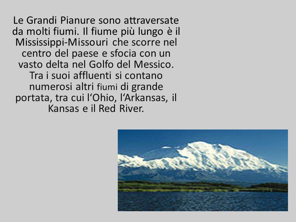 Le Grandi Pianure sono attraversate da molti fiumi