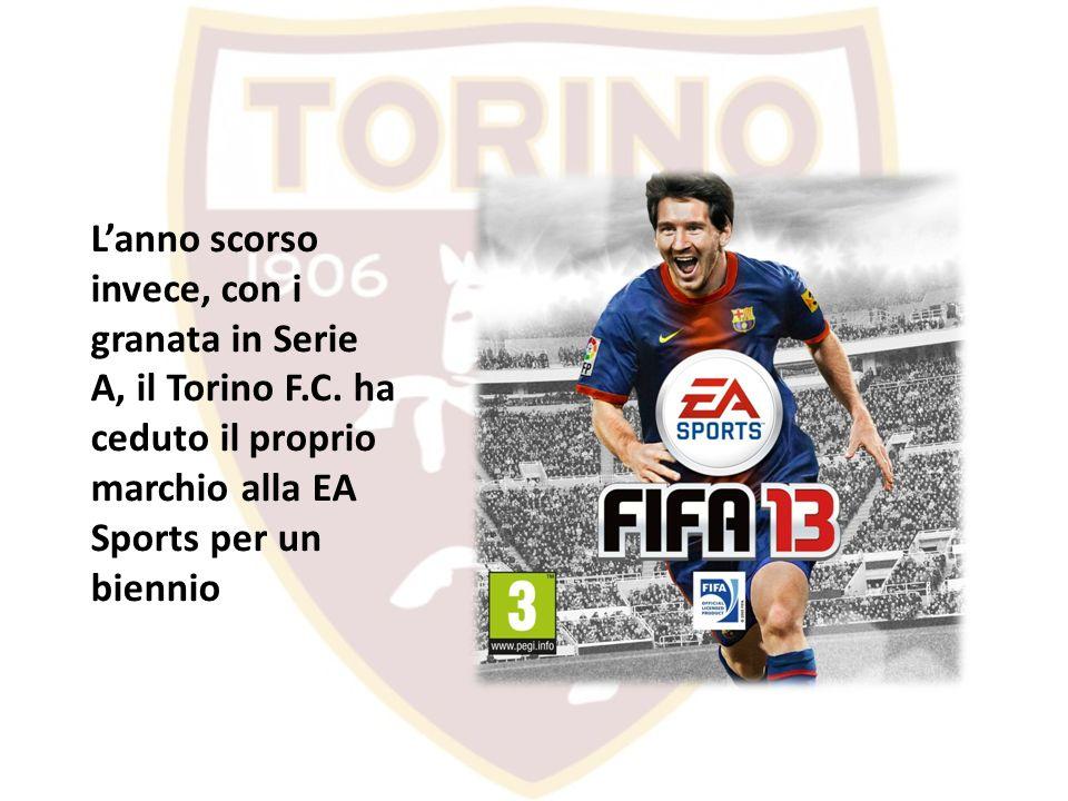 L'anno scorso invece, con i granata in Serie A, il Torino F. C