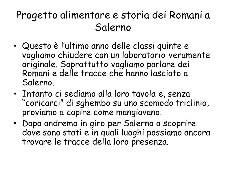 Progetto alimentare e storia dei Romani a Salerno