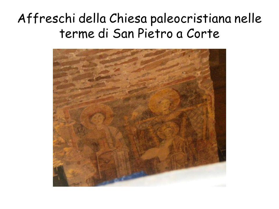 Affreschi della Chiesa paleocristiana nelle terme di San Pietro a Corte