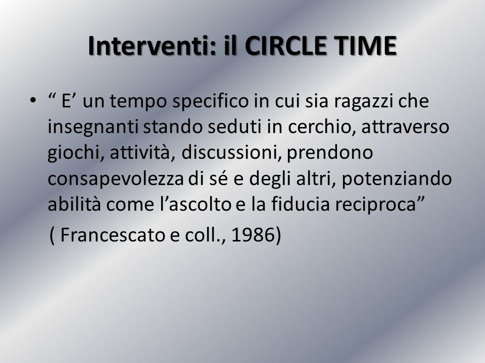 Interventi: il CIRCLE TIME
