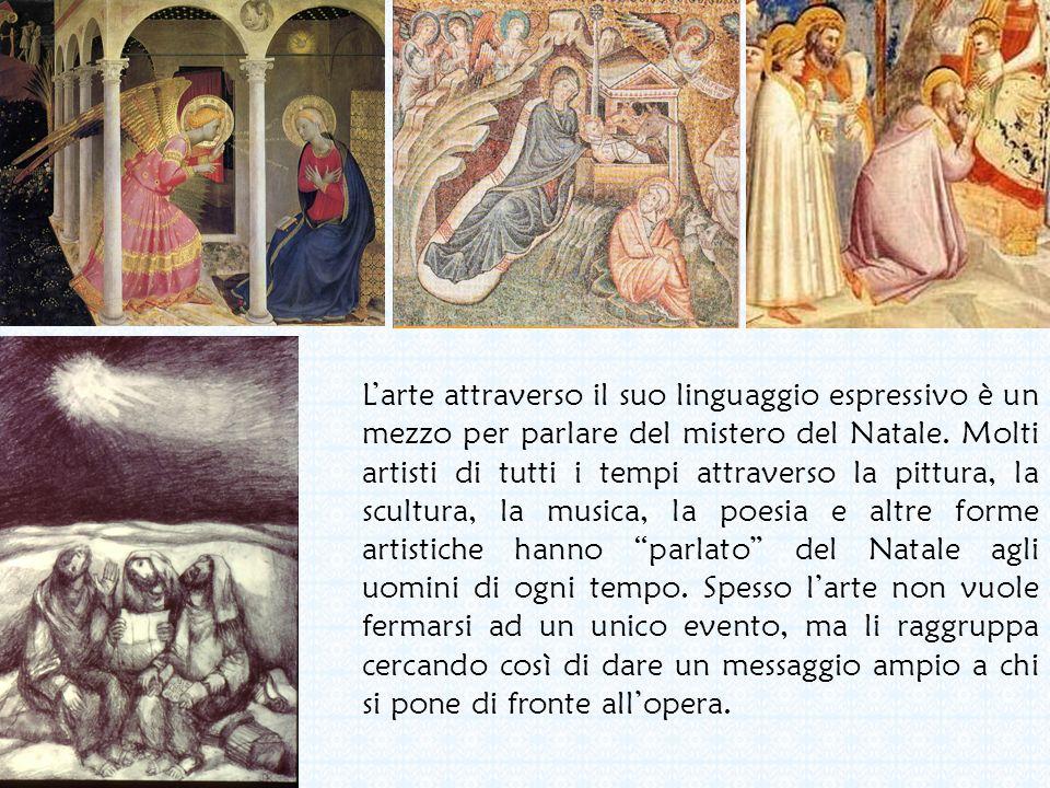 L'arte attraverso il suo linguaggio espressivo è un mezzo per parlare del mistero del Natale.