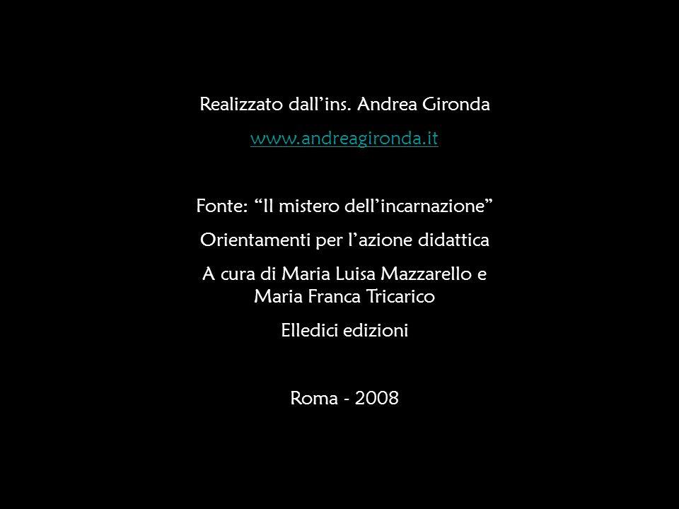 Realizzato dall'ins. Andrea Gironda www.andreagironda.it