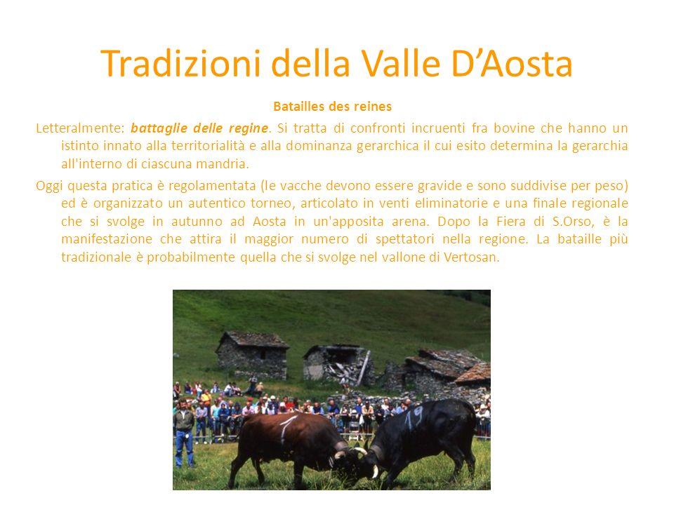 Tradizioni della Valle D'Aosta