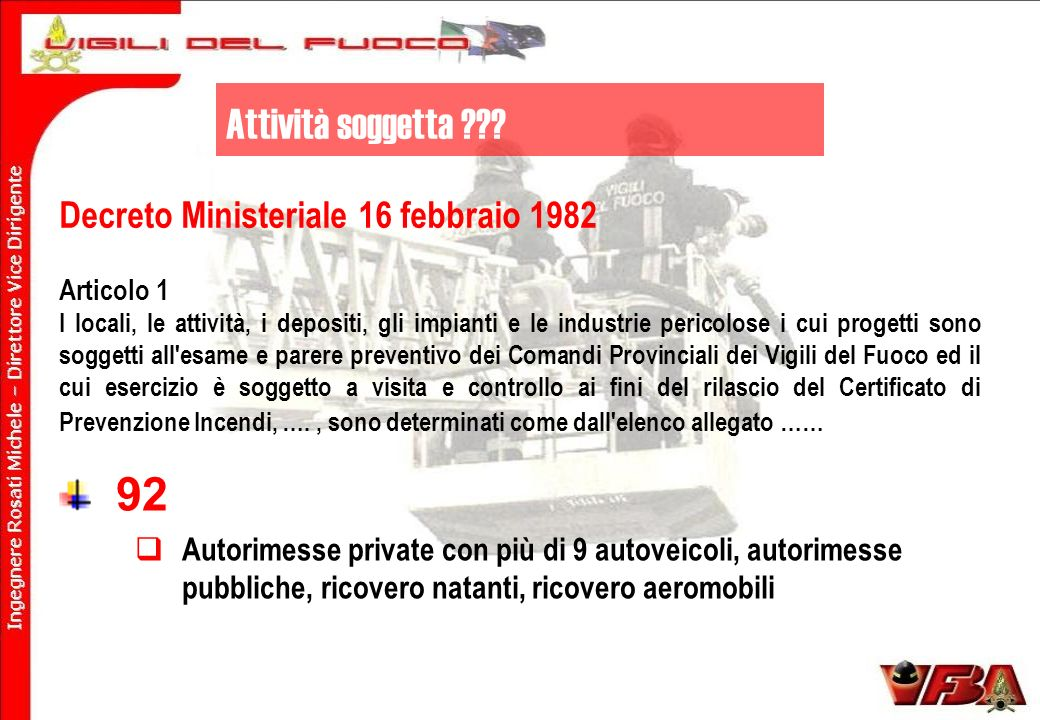 92 Attività soggetta Decreto Ministeriale 16 febbraio 1982