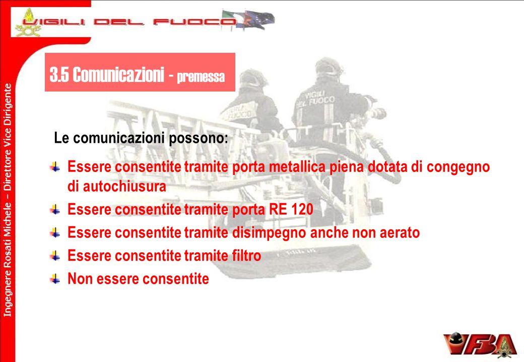 Le comunicazioni possono: