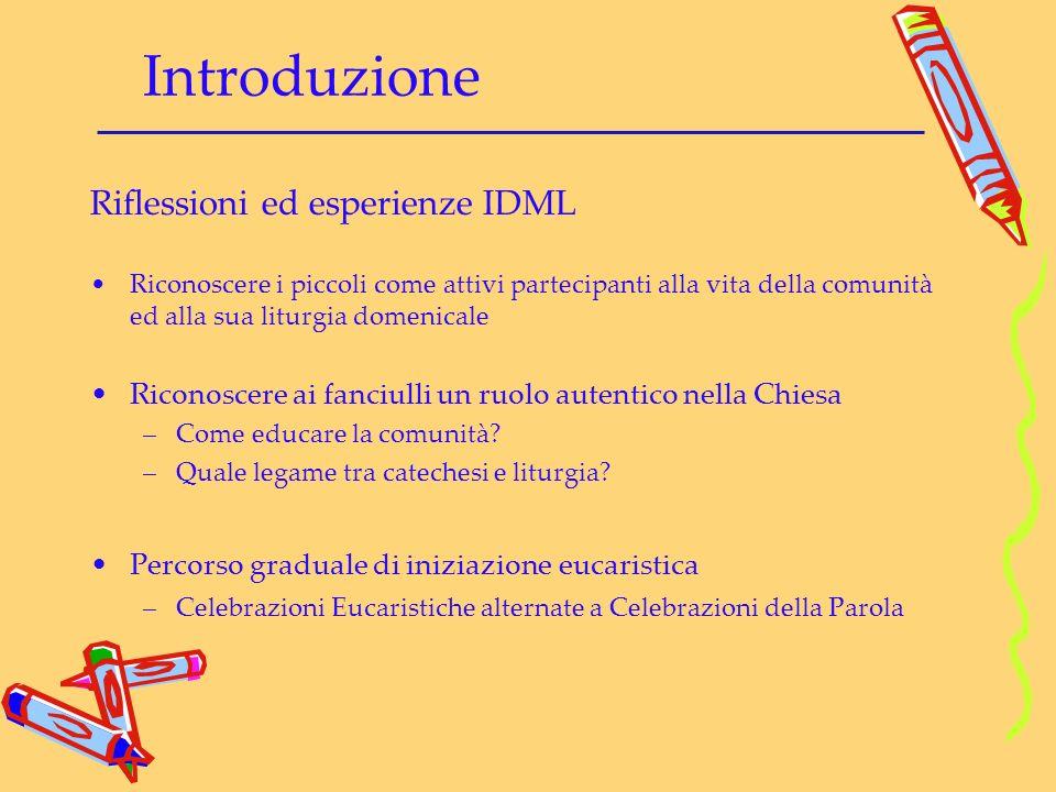 Introduzione Riflessioni ed esperienze IDML