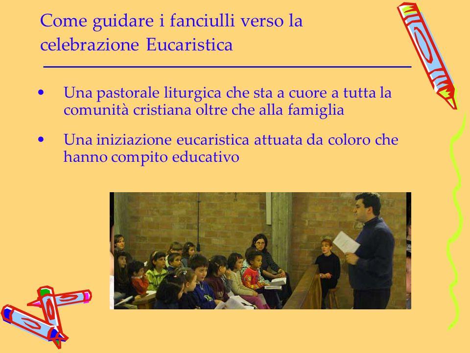 Come guidare i fanciulli verso la celebrazione Eucaristica