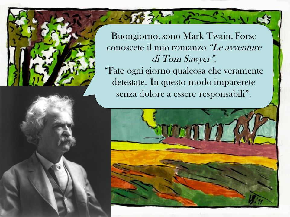 Buongiorno, sono Mark Twain