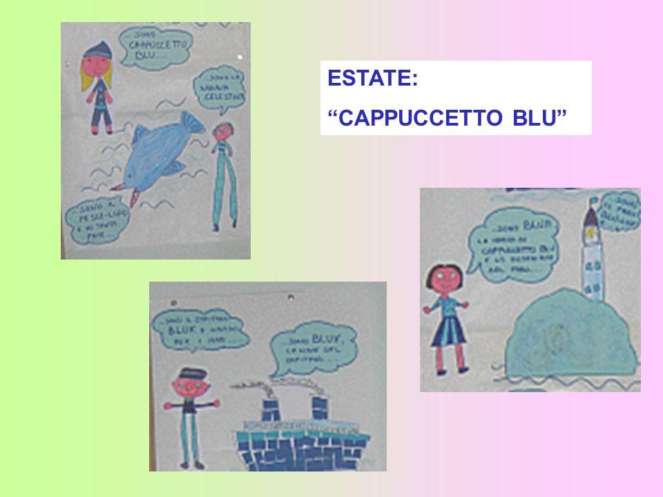 ESTATE: CAPPUCCETTO BLU