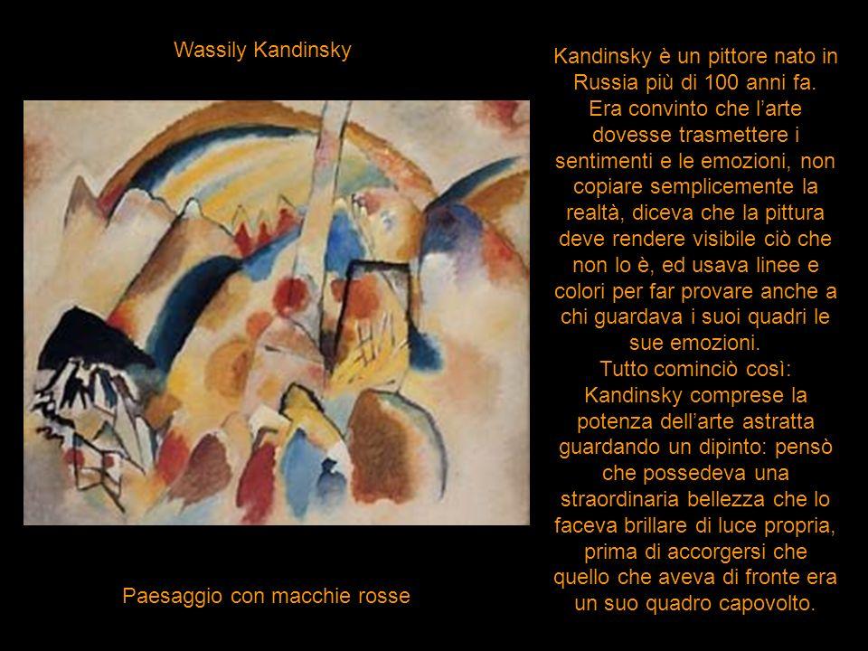 Kandinsky è un pittore nato in Russia più di 100 anni fa.